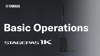 Yamaha STAGEPAS 1K: #2 Basic Operations