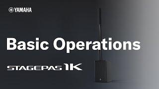 Yamaha STAGEPAS 1K: #2 Basic Operations