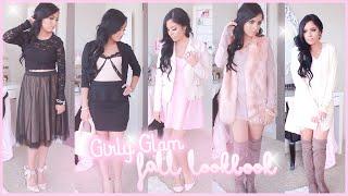 ♥ Girly & Glam Fall Lookbook ♥