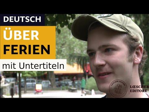 Deutsch - Über Ferien (mit Untertiteln)