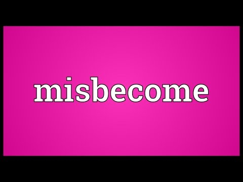 Header of misbecome