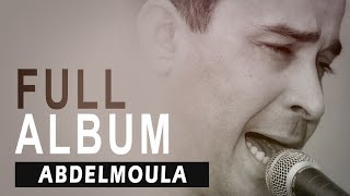 Abdelmoula - Reggada I Full Album