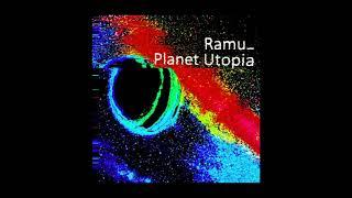 Video Ramu - Planet Utopia (full album) download MP3, 3GP, MP4, WEBM, AVI, FLV Agustus 2018