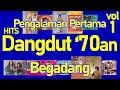 Hits Dangdut '70an vol. 1 - Lagu Dangdut Hits 70an - Dangdut Jadul