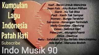 Kumpulan Lagu Patah Hati Terbaik Indonesia
