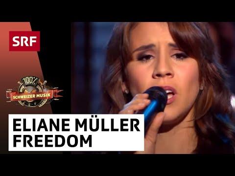 Eliane Müller - Freedom - «100% Schweizer Musik – DJ BoBo & Friends»