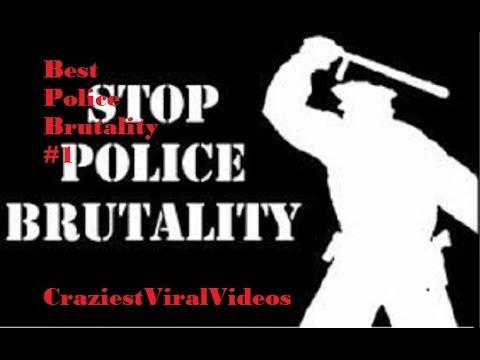 Worst Police Brutality Compilation #1 CraziestViralVideos