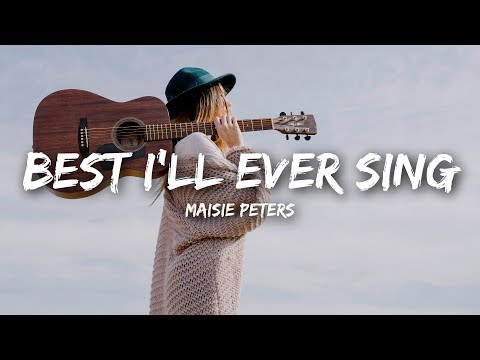 Maisie Peters - Best I'll Ever Sing (Lyrics)