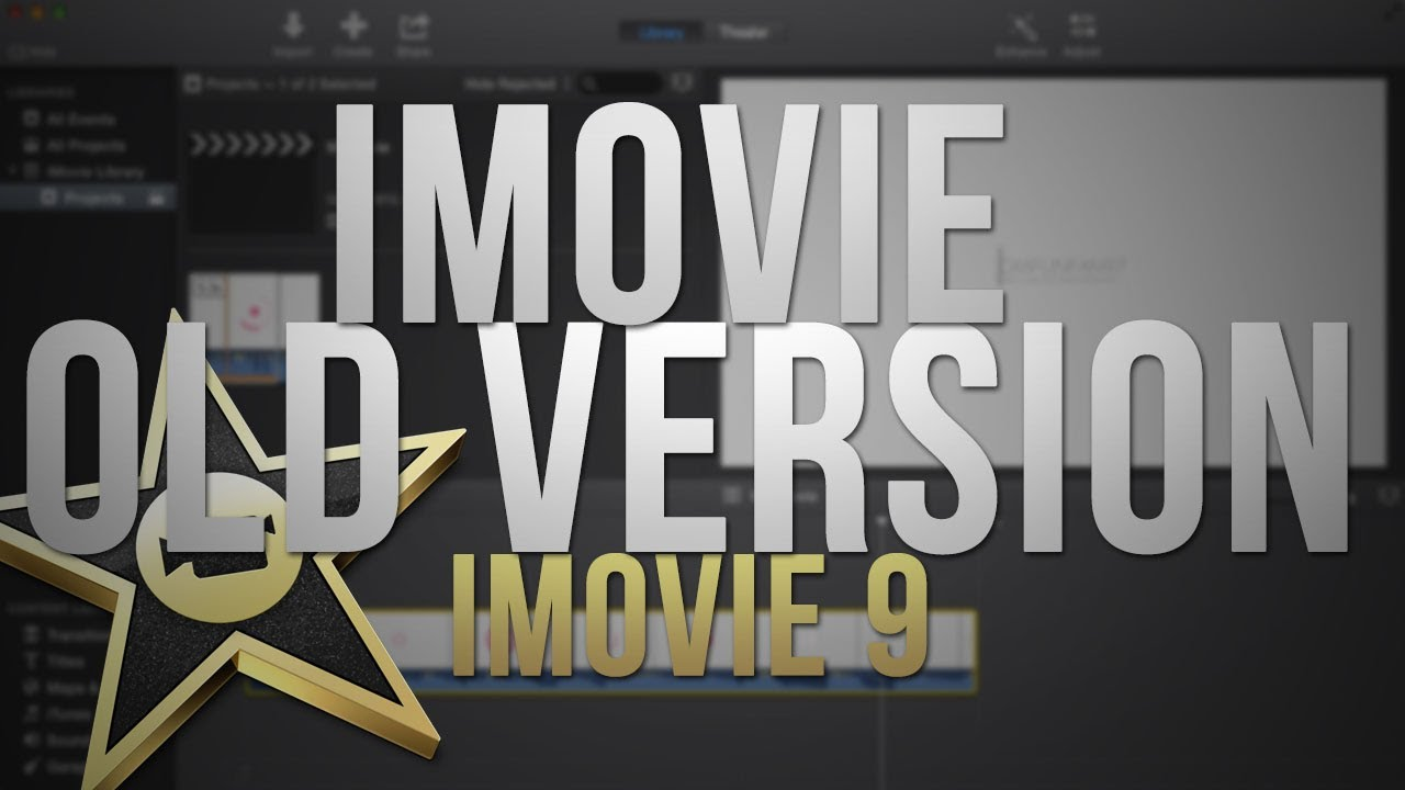 Imovie Old Version Free Download For Mac