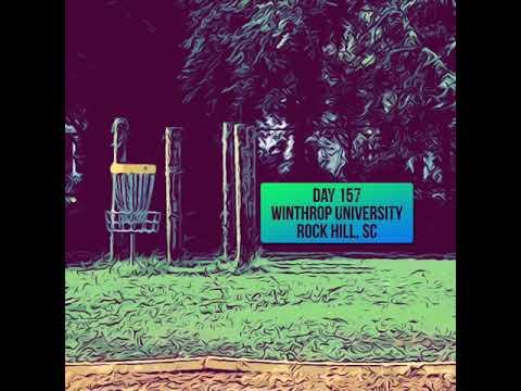 Day 157 Winthrop University Rock Hill, SC USDGC Doubles Practice