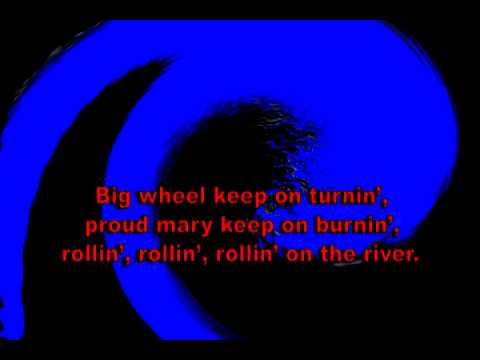 Proud Mary - Creedence (karaoke)
