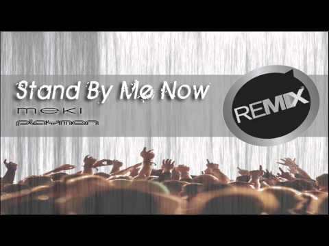 Playmen - Stand by me now (Meki Remix)
