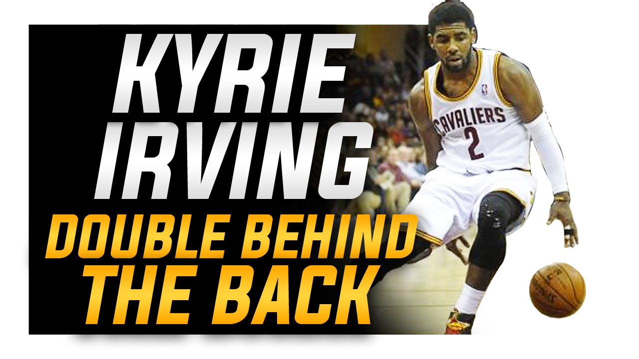 46d757dc2b0 How to  Kyrie Irving Double Behind the Back (CRAZY HANDLE)