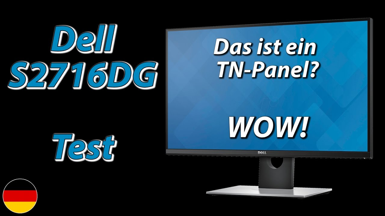 dell s2716dg test das ist ein tn panel wow deutsch youtube. Black Bedroom Furniture Sets. Home Design Ideas