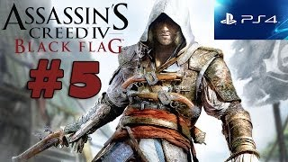 """Assassin's Creed 4 Ep. 5- """"Claiming What's Due (My SHIP BABY)!!"""" (PS4 Gameplay)"""