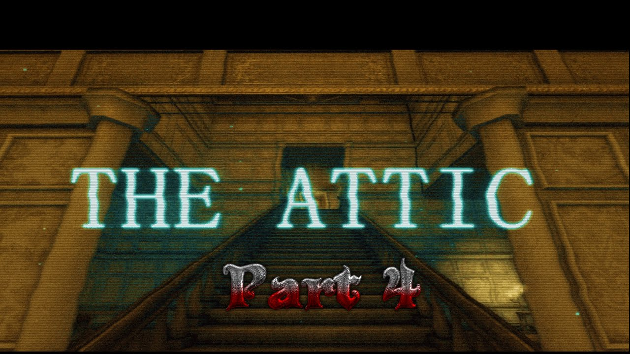 Secret Room Amnesia Custom Story The Attic 3 Youtube