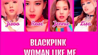 How Would BLACKPINK Sing LITTLE MIX - WOMAN LIKE ME