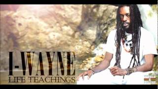 I Wayne - Be Wise & Fearless