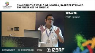 JWC15 - Changing the world with Joomla, Raspberry Pi and the Internet of Things!