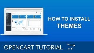 How to Install a Theme in OpenCart 3.x
