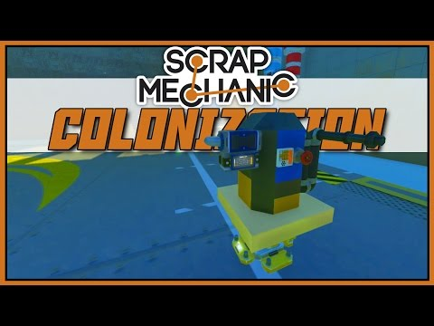 Refueling Station - Scrap Mechanic: Colonization [Let's Play Scrap Mechanic Gameplay]