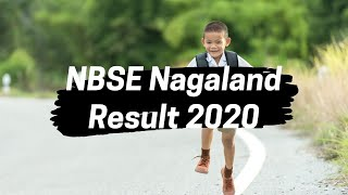 NBSE Result 2020 | NBSE Nagaland Result 2020 | Board Exam Results Latest News