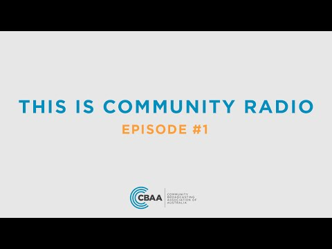 This Is Community Radio: Episode #1