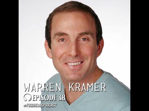 The Food Heals Podcast #38 Macrobiotics & Healing Emotions with Warren Kramer