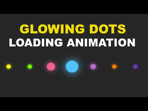 Glowing Dots Loading Animation Using HTML And CSS
