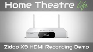 zidoo x9 hdmi recording sample
