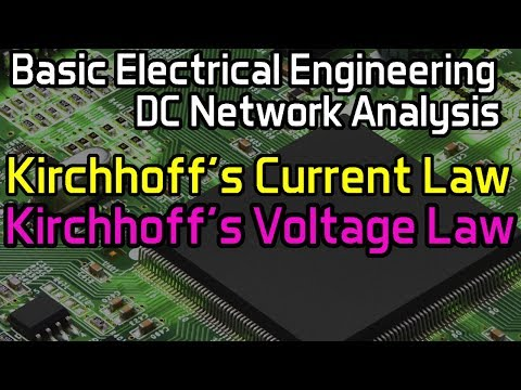 Kirchhoff's Current Law & Kirchhoff's Voltage Law