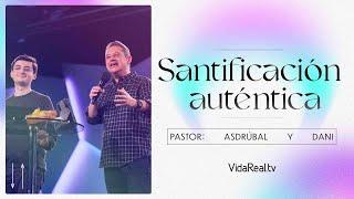 Santificación Auténtica. | Final Alternativo l Asdrúbal y Dani Hernandez