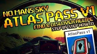 No Mans Sky Atlas Pass V1 Guide - How To Get Recipe!