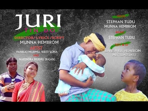 New Santhali Hd Video Song 2018//JURI TIN DO....//PANKAJ MURMU & KRITI  SONA//MUNNA HEMBROM//
