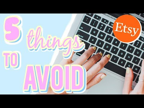 5 Things to Avoid when Selling on Etsy Ι TaraLee