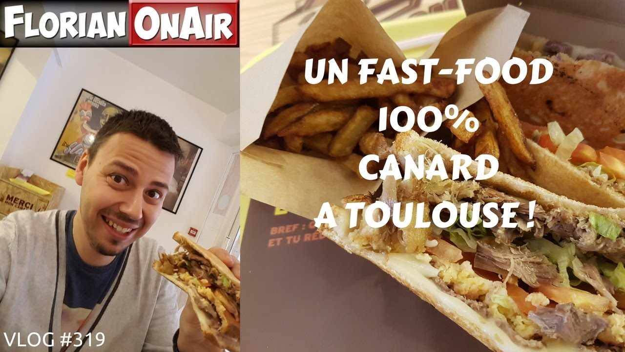 un fast food 100 canard toulouse vlog 319 youtube. Black Bedroom Furniture Sets. Home Design Ideas