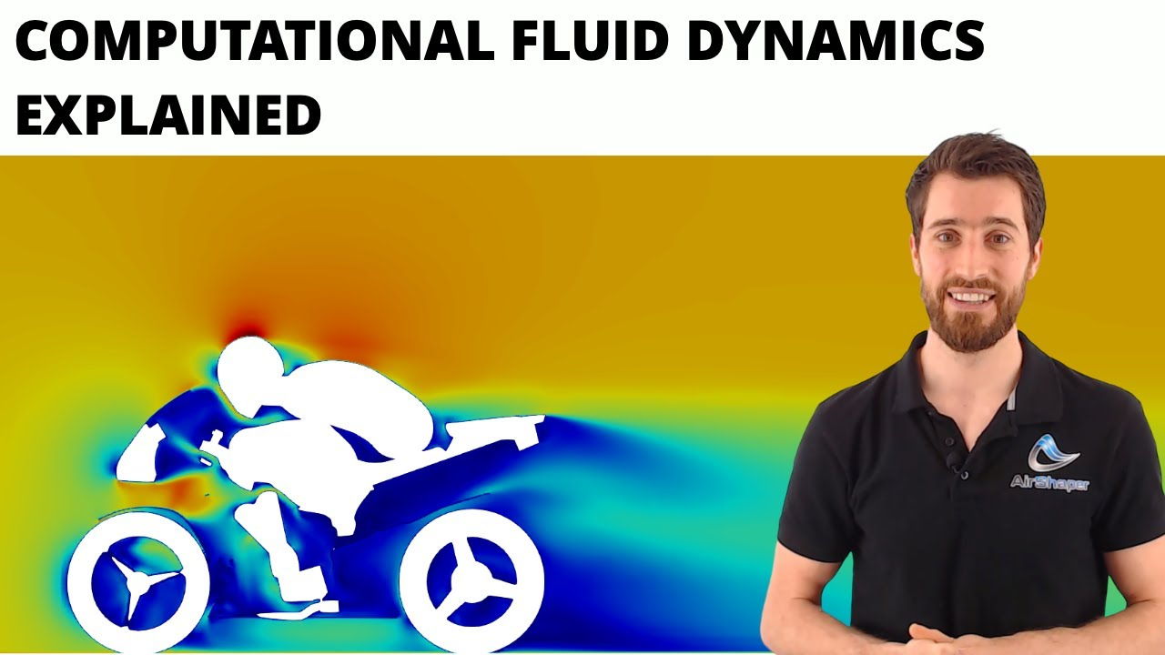 Computational Fluid Dynamics Explained