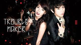 Troublemaker - HyunA feat. Jang Hyun Seung [Eng/RomLyrics]