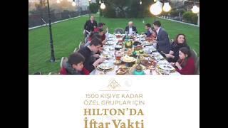 Hilton Istanbul Bosphorus'ta İftar Vakti