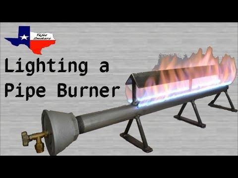 Lighting a Pipe Burner