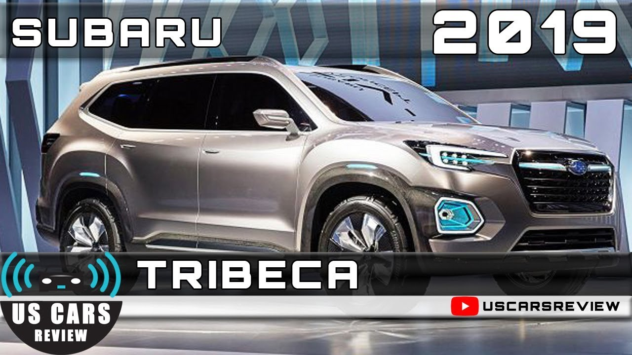2018 Subaru Ascent Release Date >> 2019 SUBARU TRIBECA Review - YouTube