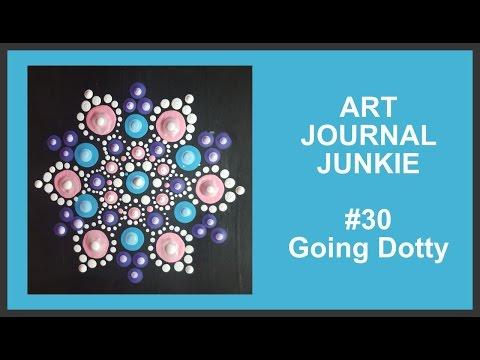 Art Journal Junkie 30 Going Dotty