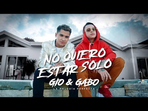 La Melodía Perfecta Gio & Gabo - No Quiero Estar Solo ( Oficial)