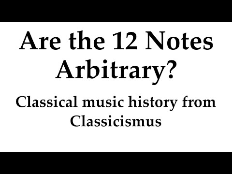 Why Do We Have 12 Notes?