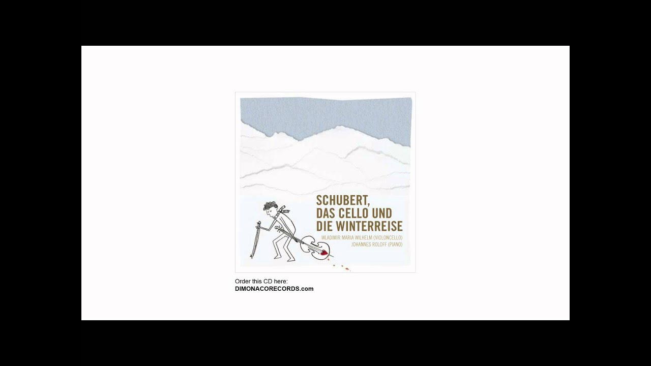 Schubert Winterreise Erstarrung Wmw Cello Roloff Piano