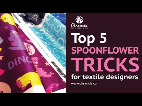 Top 5 Spoonflower Tricks For Textile Designers 2018. How to