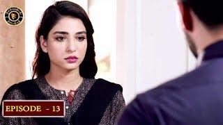 Kaisa Hai Naseeban Episode 13 - Top Pakistani Drama