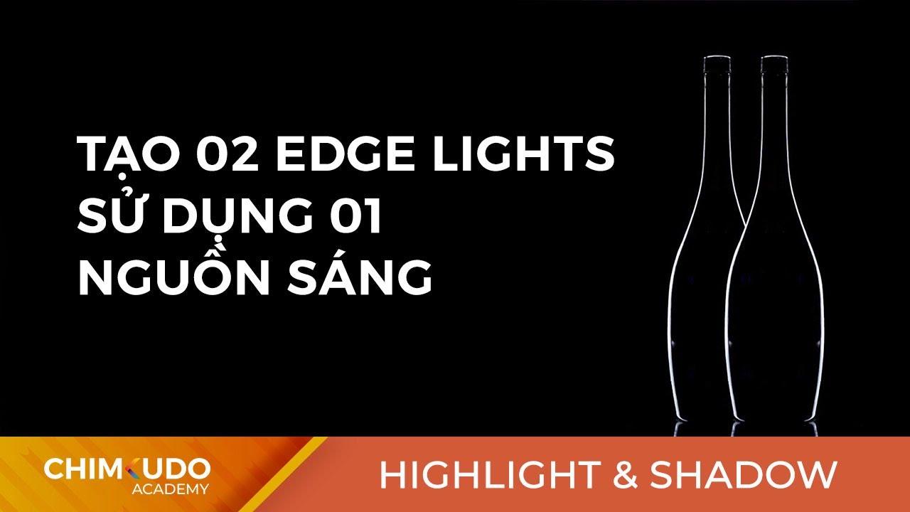 Tạo 02 edge light với 01 nguồn sáng trong chụp sản phẩm