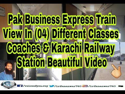 Pak Business Express Train In Four Different Classes Coaches & Karachi Railway Station || 2017 ||