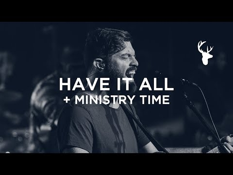 Have It All + Ministry - Josh Baldwin | Bethel Worship